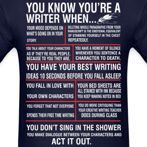 You Know You Are A Writer - Men's T-Shirt