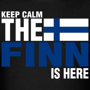 Keep Calm Fear The Finn Is Here - Men's T-Shirt