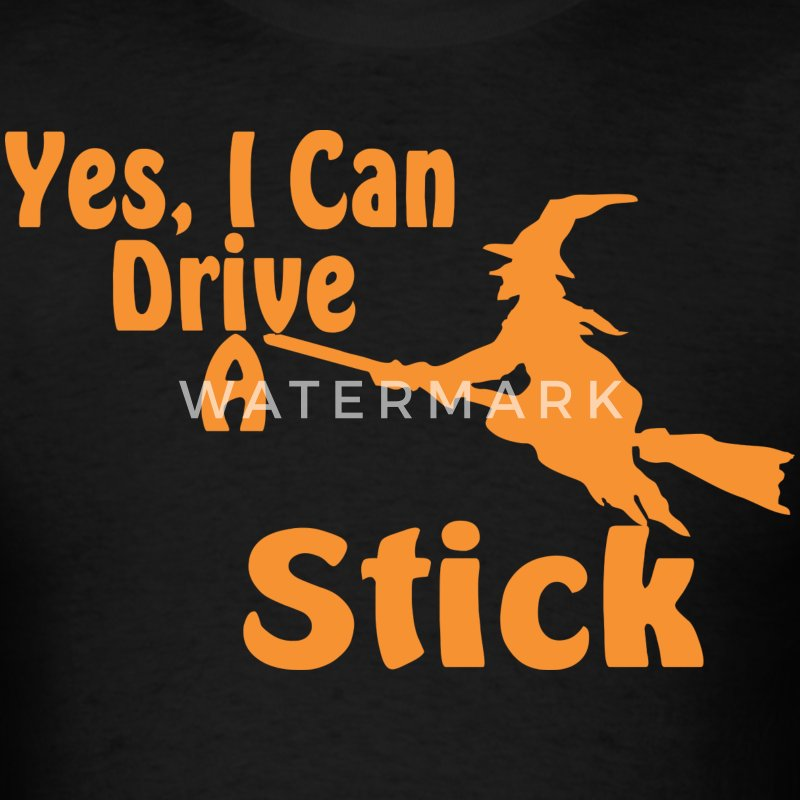 Halloween Yes I Can Drive A Stick T-Shirt