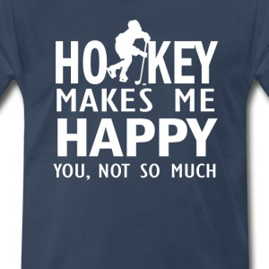 Hockey makes me happy - Men's Premium T-Shirt