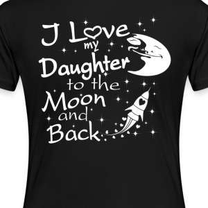 I Love My Daughter to the Moon and Back - Women's Premium T-Shirt