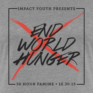 End world hunger - Women's Premium T-Shirt