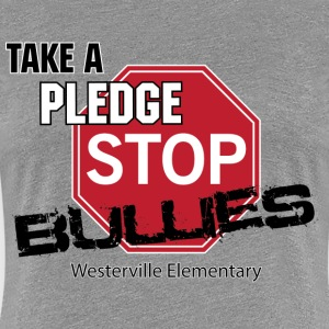 Stop Bullies - Women's Premium T-Shirt