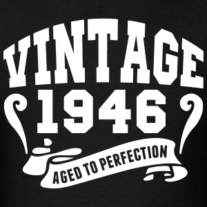 Vintage 1946 Aged To Perfection T-Shirts - Men's T-Shirt