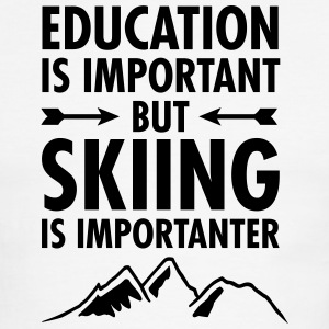 Education Is Important But Skiing Is Importanter T-Shirts - Men's Ringer T-Shirt