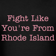 Design ~ Fight Like a Rhode Islander