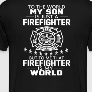 MY SON IS FIREFIGHTER - Men's Premium T-Shirt