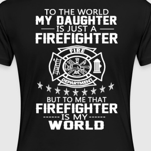 MY DAUGHTER IS FIREFIGHTER - Women's Premium T-Shirt