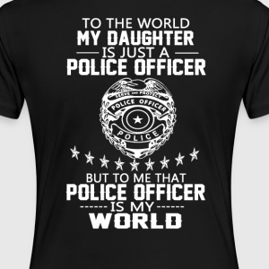 MY DAUGHTER IS MY POLICE OFFICER - Women's Premium T-Shirt