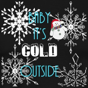 Baby Its Cold Outside - Men's Premium T-Shirt