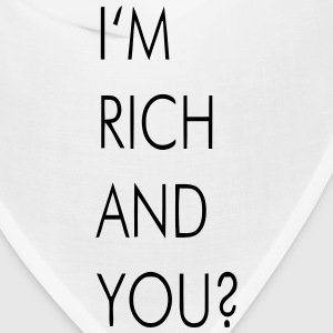 I'M RICH AND YOU? Caps - Bandana