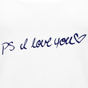 PS I LOVE YOU Tanks - Women's Premium Tank Top