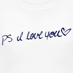 PS I LOVE YOU T-shirts