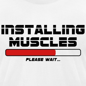 Installing Muscles - Men's T-Shirt by American Apparel