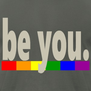 Gay Pride Rainbow Flag be you - Men's T-Shirt by American Apparel