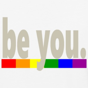 Gay Pride Rainbow Flag be you - Baseball T-Shirt