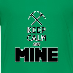 Keep Calm and Mine