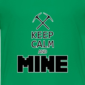 Keep Calm and Mine - Kids' Premium T-Shirt