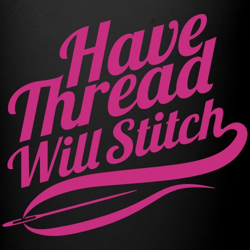 Have Thread Will Stitch