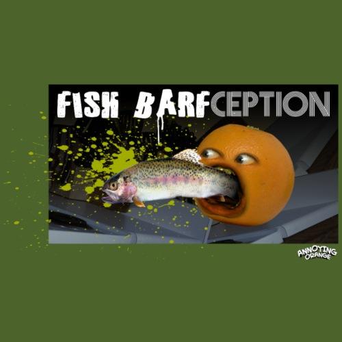 Fish Barfception