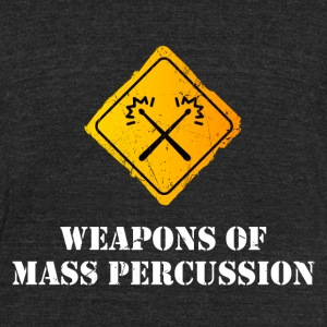 Weapons of Mass Percussion T-Shirts - Unisex Tri-Blend T-Shirt by American Apparel