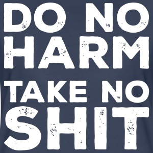 Do No Harm - Take No Shit Women's T-Shirts - Women's Premium T-Shirt