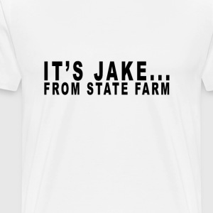 its_a_jake_from_a_state_farm - Men's Premium T-Shirt