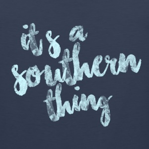 It's a southern thing Tank Tops - Men's Premium Tank