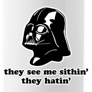 Design ~ Darth Vader They See Me Sithin' - Water Bottle