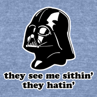 Design ~ Darth Vader Sithin' - UniSex Tri-Blend T-Shirt by American Apparel