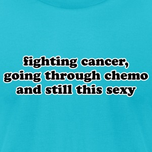 Cancer Fighting Chemo - Men's T-Shirt by American Apparel