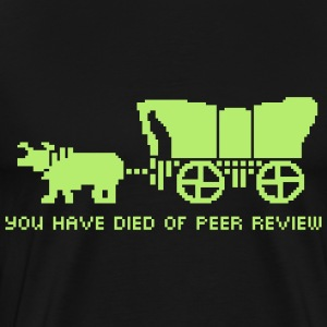 You Have Died of Peer Review T-Shirts - Men's Premium T-Shirt