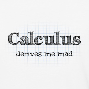Calculus Derives Me Mad T-Shirts - Baseball T-Shirt