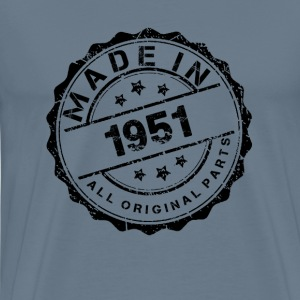 MADE IN 1951 ALL ORIGINAL PARTS T-Shirts - Men's Premium T-Shirt