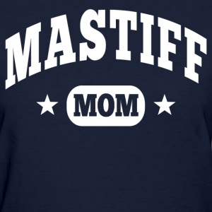 Mastiff Mom Women's T-Shirts - Women's T-Shirt