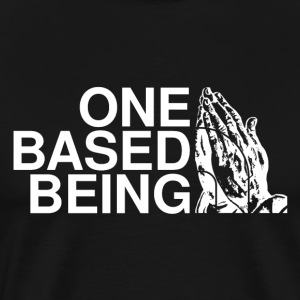 'One Based Being' Tee - Men's Premium T-Shirt