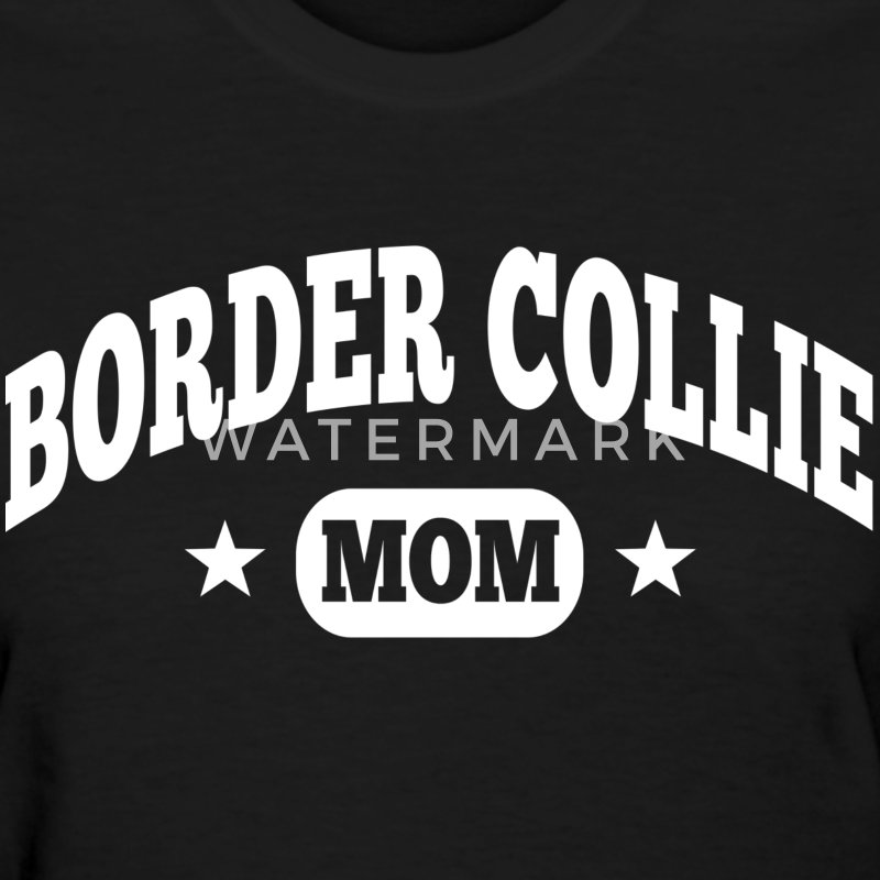 Border Collie Mom Women's T-Shirts - Women's T-Shirt