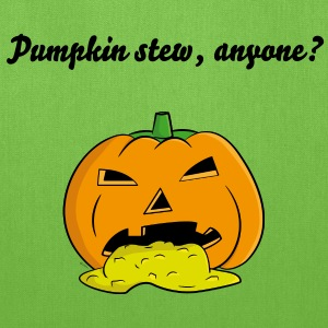 Pumpkin stew, anyone? - Tote Bag