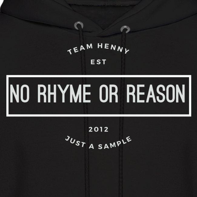No Rhyme Or Reason Hoodie(White Print)