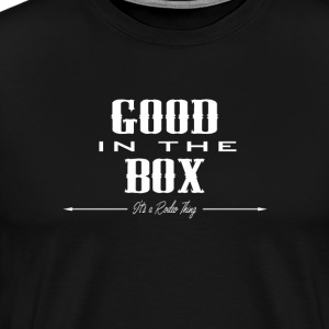GOOD in the BOX..wh T-Shirts - Men's Premium T-Shirt