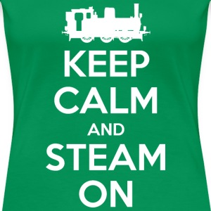 Keep Calm and Steam On #2A Women's Premium T-Shirt - Women's Premium T-Shirt