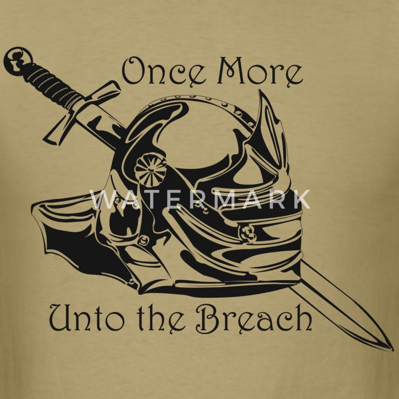 Once More... Unto the Breach Medieval T-shirt - Men's T-Shirt