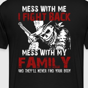 DONT MESS MY FAMILY! - Men's Premium T-Shirt