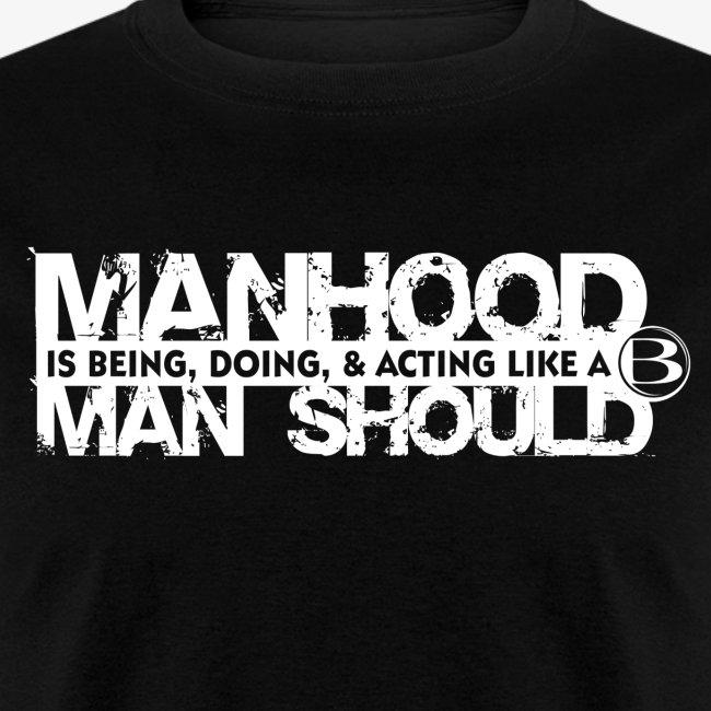 Manhood Tee