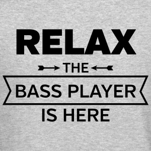 Relax - The Bass Player Is Here Long Sleeve Shirts - Crewneck Sweatshirt