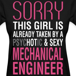 This Girl Is Already Taken By Psychotic Mechanical - Women's T-Shirt