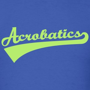 Acrobatics T-Shirts - Men's T-Shirt