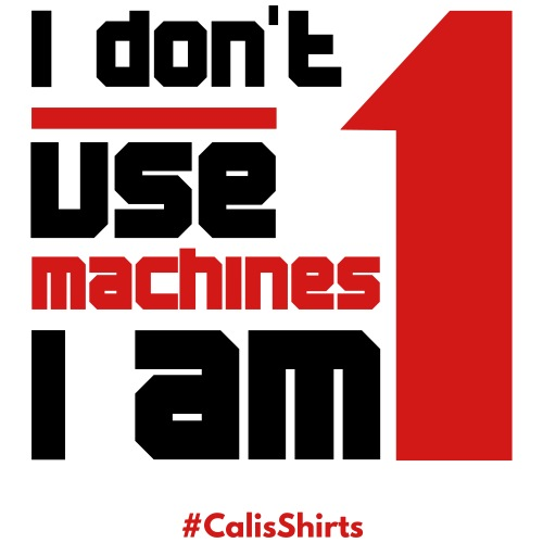 Machine #CalisShirts