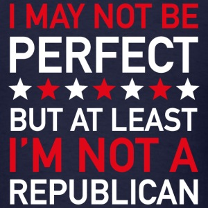 At Least I'm Not A Republican - Men's T-Shirt
