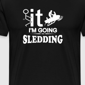 FCK IT IM GOING SNOWMOBILING - Men's Premium T-Shirt